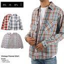 mnml ミニマル チェックシャツ ネルシャツ ヴィンテージ VINTAGE FLANNEL SHIRT 18ML-AW747 メンズ レディース 長袖シャツ ストリート..