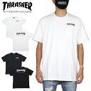 THRASHER スラッシャー Tシャツ HOMETOWN POCKET T-SHIRT TH8102EPT ポケTEE ポケットTシャツ ストリート スケボー ホワイト ブラック M L XL