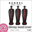 【正規品】 BANDEL バンデル BG-フェアウェイウッドカバーセット Black 3本セット ※※