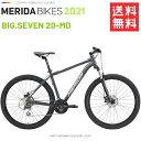 メリダ マウンテンバイク MERIDA BIG. SEVEN 20-MD EK69 2019 モデル 送料無料