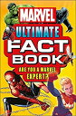 【中古】【輸入品・未使用未開封】Marvel Ultimate Fact Book: Become a Marvel Expert! (Dk)