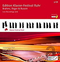 【中古】【輸入品・未使用未開封】Brahms Reger & Busoni: Edition Klavier-Festival Ruhr