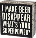 【中古】【輸入品・未使用未開封】(I Make Beer Disappear) - Primitives by Kathy Pinstriped Trimmed Box Sign I Make Beer Disappear
