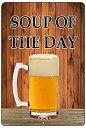 【中古】【輸入品・未使用未開封】Rogue River Tactical Funny Beer Alcohol Sign Metal Tin Sign Home Bar Kitchen Soup of The Day [..