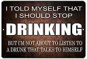 【中古】【輸入品・未使用未開封】Rogue River Tactical Funny Beer Alcohol Sign Metal Tin Sign Home Bar Kitchen I Should Stop Dri..