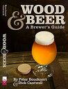 【中古】【輸入品・未使用未開封】Wood & Beer: A Brewer's Guide