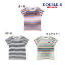 ダブルB【DOUBLE B】Everyday Double_B★ボーダー半袖Tシャツ(70-150cm)