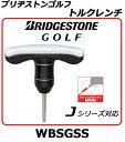 【新品】ブリヂストンゴルフ トルクレンチBRIDGESTONE GOLF・品番 WBSGSS↓対応機種↓J715 B3/B5ドライバーJ715 B3+/B5+ドライバーJ15F+フェアウェイウッド,H15HYユーティリティ+