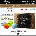【新品】【日本正規品】【2016年モデル】キャロウェイ ゴルフボール2016年モデル ERCボール・日本仕様/日本正規品・全 4色・1ダース/12個入り〔CW/Callaway/ERC/イーアールシー〕