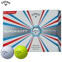 【新品】【日本正規品】【2017年モデル】キャロウェイ SUPER SOFT ゴルフボール1ダース/12個入り (全2色)[CW/Callaway/BALL/スーパーソフト]