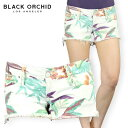 ショートパンツ レディース BLACK ORCHID BLACK STAR CUT OFF SHORT FROWER