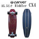 """新着 CARVER カーバー スケ−トボ−ド 35.5"""" RIDDLER CX4(CX) コンプリ−ト"""