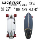 """新着 CARVER カーバー スケ−トボ−ド 30.75"""" THE NEW FLYER CX4 (CX)コンプリ−ト"""