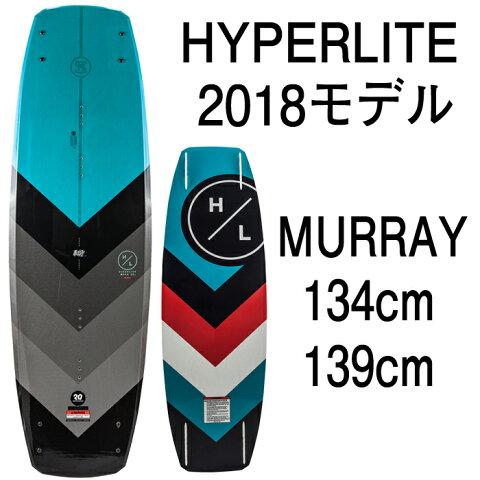 ウェイクボード ハイパーライト 2018 HYPERLITE MURRAY 134cm 139cm