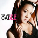 【新品】CDTHE LEGEND OF CABLE