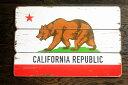 カリフォルニア★フラッグ柄・木製壁飾り(木製ボード)・木製看板★アメリカン雑貨 アメリカ雑貨 アメリカ カリフォルニア 西海岸 雑…