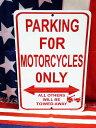 オートバイ専用駐車場★PARKING FOR MOTORCYCLES ONLY★当店Sサイズ★アメリカンブリキ看板★アメリカ ブリキ看板 アメリカン雑貨 アメ…