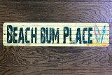 ビーチバムプレス★BEACH BUM PLACE・海好きの集まる場所・ミニストリートサイン★アメリカンブリキ看板★アメリカ ブリキ看板 アメリカン雑貨 アメリカ雑貨 サインプレート ティンサイン メタルプレート 看板 サーフィン おしゃれ カフェ バー 店舗 インテリア