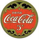 1821Coka-Cola Coke Round 5centsコカコーラ コーク ロゴアメリカン雑貨 ブリキ看板Tin Sign ティンサイン3枚以上で送料無料!