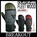 15-16 DAKINE ダカイン FLEETWOOD スノーボード グローブミトン 手袋 レディース