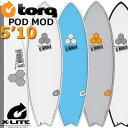 アルメリックポッドモッド チャンネルアイランド PODMODX-LITE PODMOD 5 039 10 EPS TORQ ショートボード 営業所止め 送料無料 サーフィン