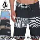 即出荷 VOLCOM/ボルコム メンズ サーフパンツ ボードショーツ 海パン 水着 A0811813 MACAW FADED MOD 20 サーフィン メール便対応