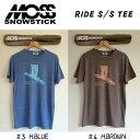 2015 MOSS SNOWSTICK モススノースティック RIDE S/S TEE 半袖 Tシャツ
