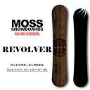 21-22 MOSS SNOWBOARD モス スノーボード REVOLVER リボルバー 谷(マイマイ)麻衣子 使用モデル 142.5cm 147.5cm 151cm 154cm 157cm 160cm テクニカル カービング オガサカ製 スノボ 板 送料無料