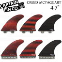 CAPTAIN FIN キャプテンフィン CREED MCTAGGART 4.7