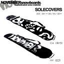 NOVEMBER ノベンバー スノーボード ソールカバー キャラ・ロゴ SOLECOVER ネオプレーン素材 ノーベンバー
