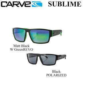 CARVE【カーブ】サングラスSUBLIME【サブライム】[ミラーレンズ][偏光レンズ]
