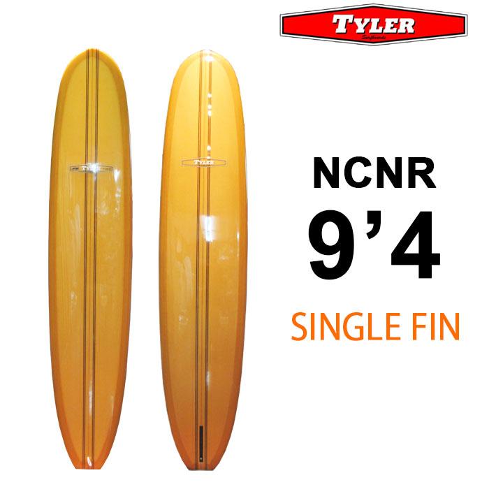 [送料無料] TYLER SURFBOARDS タイラー サーフボード NCNR 9'4 SINGLE FIN シングルフィン ロングボード