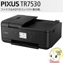 PIXUS TR7530 キヤノン イン...