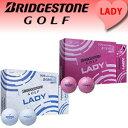 高爾夫 - ブリヂストン BRIDGESTONE GOLF LADY LADYボール レディス ボール ※1ダース(12個入り)