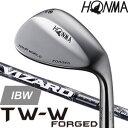 ホンマ 本間 ツアーワールド HONMA TOUR WORLD TW-W FORGED ウェッジ 【VIZARD IBW カーボンシャフト】 ※2017年モデル