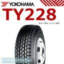 ヨコハマ TY228 チューブタイプ 700R16 12PR◆【送料無料】バン/トラック用サマ-タイヤ