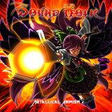 Metallical Animism -SOUND HOLIC-