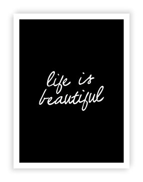 THE MOTIVATED TYPE   LIFE IS BEAUTIFUL (black)   A3 アートプリント/ポスター