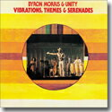 Free Jazz - BYRON MORRIS & UNITY / VIBRATIONS THEMES & SERENADES (CD)