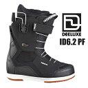 ディーラックス ブーツ ID6.2 PF (BLACK) 16-17モデル【 DEELUXE / ディーラックス 】スノボ ブーツ スノーボード メンズ sno...