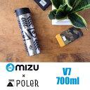 MIZU BOTTLE POLERコラボモデル ミズ ボトル ポーラー V7 700ml 23oz CAMP VIBES【TREE PATTERN】ウォーターボトル 水筒 マイボトル タンブラー 【ラッピング可】 10P18Jun16