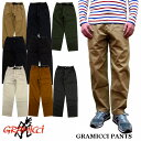 GRAMICCI PANTS グラミチ パンツ 全8色 クライミングパンツ 8657-56J
