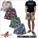 GRAMICCI PATCHWORK SHORT グラミチ パッチワーク ショートパンツ 全4色 ハーフパンツ