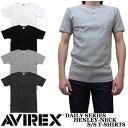 アビレックス DAILY HENRY NECK S/S T-SHIRTS 全4色 ヘンリーネック 半袖Tシャツ デイリーシリーズ 618364