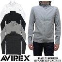 【AVIREX】アビレックス DAILY STAND ZIP JACKET 全4色 ジップアップ ジャケット デイリーシリーズ 6153642