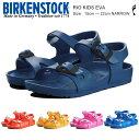ビルケンシュトック キッズ リオ ジュニア サンダル BIRKENSTOK Rio kids EVA ピンク ブルー ネイビー イエロー