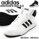 スニーカー メンズ アディダス ハイカット 靴 adidas ADIHOOPS MID 2.0