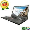 Lenovo ThinkPad X250 【中古】 Windows10(MAR) B5サイズ 中古ノートパソコン 液晶12.5インチ コアi5(2.20GHz) メモリ8GB SSD128GB Bluetooth 無線LAN内蔵 WPSオフィス付き 中古パソコン