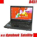 東芝 dynabook Satellite B451 【中古】 15.6インチ液晶 Windows10 メモリ4GB HDD250GB Celeron(1.60GHz) DVD-ROM 中古パソコン WPS Of..