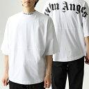 Palm Angels パームエンジェルス PMAA002 LOGO OVER TEE オーバーサイズ ビックシルエット 半袖 Tシャツ カットソー 0110 メンズ父の日 ギフト